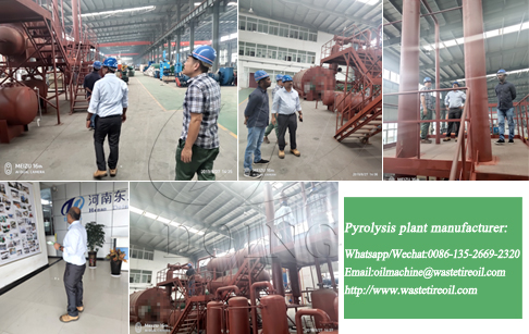 The manager of a used tire recycling company in Malaysia came to inspect pyrolysis plant